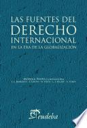 Las fuentes del derecho internacional en la era de la globalización
