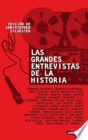 Las Grandes Entrevistas de la Historia (1859-1992)