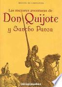 Las Mejores Aventuras De Don Quijote Y Sancho Panza / Don Quixote And Sancho Panza's Best Adventures