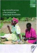 Las Microfinanzas y las pequenas empresas forestales