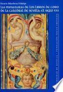 Las miniaturas de los libros de coro de la Catedral de Sevilla