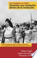 Las mujeres en Cuba / Women in Cuba