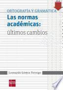 Las normas académicas: últimos cambios [PDF]