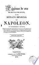 Las Páginas de oro de Sir Walter Scott, ó sea, Retrato imparcial de Napoleón