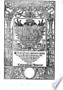 Las pregmaticas y capitulos que su magestad del emperador y rey nuestro señor, hizo en las cortes de valladolid el año de D.xxxvij. Con la declaracion que sobre los trajes y sedas hizo. G.L.