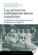 Las primeras enfermeras laicas españolas