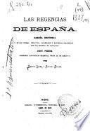 Las regencias de España