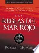Las Reglas del Mar Rojo (Red Sea Rules: Spanish-Edition): 10 Estrategias Dadas Por Dios Para Los Tiempos Dificiles