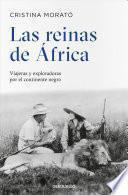 Las reinas de Africa / The Queens of Africa