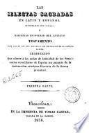 Las Selectas sagradas en latin y español ilustradas con notas, ó, Historias escogidas del Antiguo Testamento