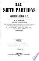 Las siete partidas del rey Don Alfonso el IX, con las variantes de mas interes, y con la glosa