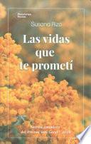 Las Vidas Que Te Prometi