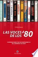 Las voces de los '80