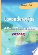 Lavanderas Del Servicio Gallego de Salud. Temario Y Test. E-book