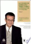 Lecciones de derecho tributario inspiradas por un maestro