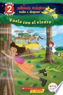 Lector de Scholastic, Nivel 2: El autobús mágico vuelve a despegar: Vuela con el viento (Blowing in the Wind)