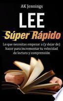 Lee Súper Rápido