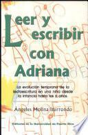 Leer y escribir con Adriana