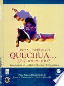 Leer y escribir en quechua-- es necesario?