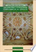 Legados píos y fundaciones familiares en Al-Andalus