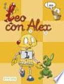 Leo con Alex. Lectura 1 Educación Infantil