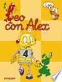 Leo con Alex. Lectura 4 Educación Infantil