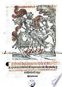 Lepolemo. Libro del invencible cavallero Lepolmo, hijo del emperador de Alemano y de los hechos, que hizo llamandose el cavallero de la Cruz