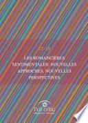 Les romancières sentimentales: nouvelles approches, nouvelles perspectives