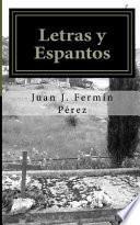 Letras y espantos / Lyrics and frights