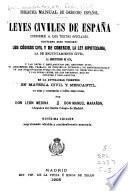 Leyes civiles de España conforme a los textos oficiales