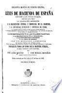 Leyes de hacienda de Espana, conforme a lows textos oficiales