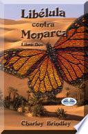 Libélula Contra Monarca