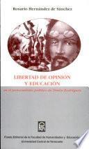 Libertad de opinión y educación en el pensamiento político de Simón Rodríguez