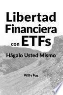 Libertad Financiera con ETFs