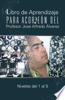 Libro de Aprendizaje para Acorden del Profesor Jose Alfredo Alvarez