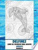 Libro de colorear para adultos - Mandala - Animales - Delfines