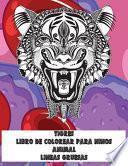 Libro de colorear para niños - Líneas gruesas - Animal - Tigres
