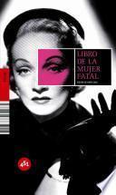 Libro de la mujer fatal