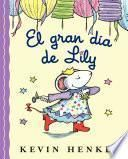 Lilly's Big Day (Spanish edition)