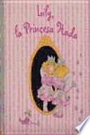 Lily, la princesa hada / Lily, Fairy Princess