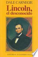 Lincoln el Desconocido