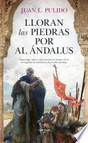 Lloran las piedras por Al Ándalus