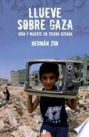 Llueve sobre Gaza
