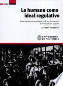 Lo humano como ideal regulativo