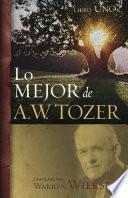 Lo mejor de A.W. Tozer, Libro uno