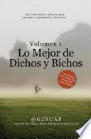 Lo Mejor de Dichos y Bichos Volumen 1
