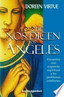 Lo que nos dicen los angeles / Divine Prescriptions