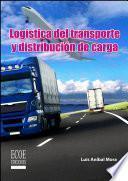 Logística del transporte y distribución de carga
