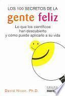 Los 100 Secretos De LA Gente Feliz
