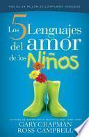 Los 5 Lenguajes Del Amor De Los Ninos / The Five Languages Of Love For Children